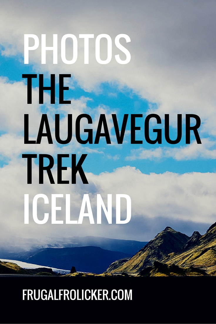 Photos from the Laugavegur Trek in Iceland