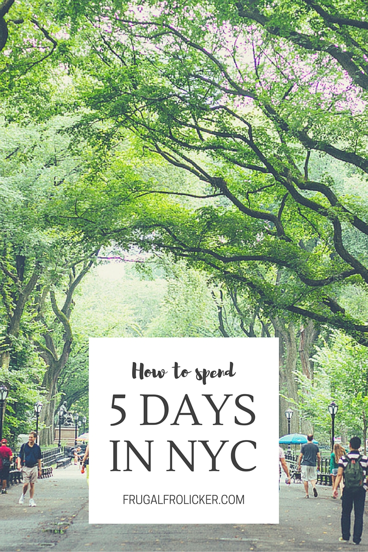 How To Spend 5 Days in NYC: A New York Itinerary