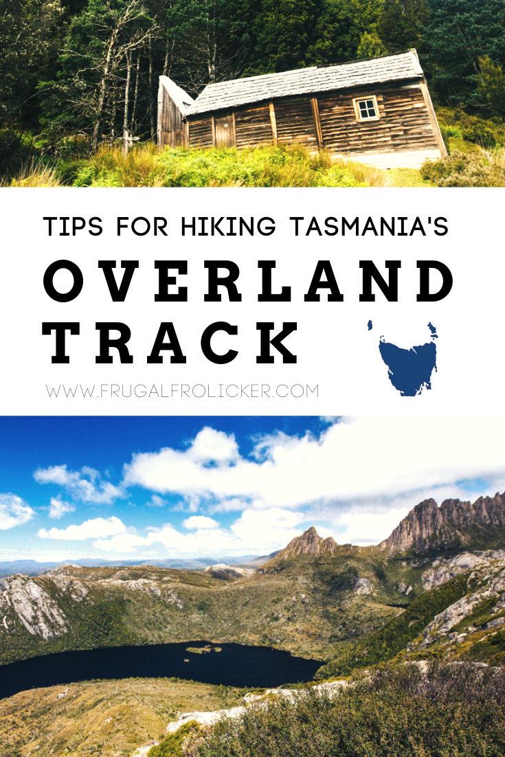Overland Track Tasmania - tips for hiking