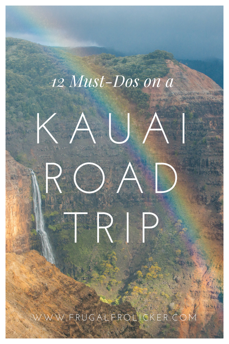 Kauai road trip: all the Kauai must do activities and sights