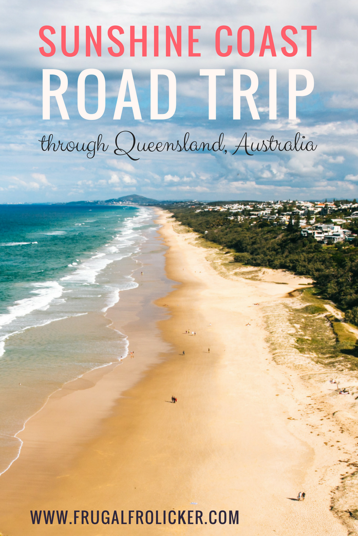 Sunshine Coast Road Trip - what to see and do in Queensland, Australia