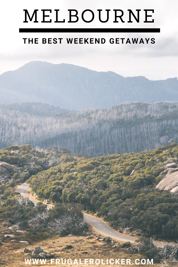 Weekend Trips from Melbourne: the Best Melbourne Getaways