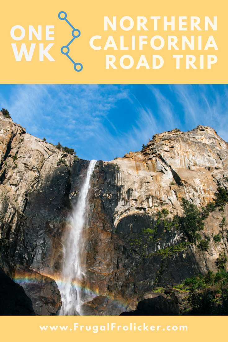 Northern California Road Trip Itinerary for One Week