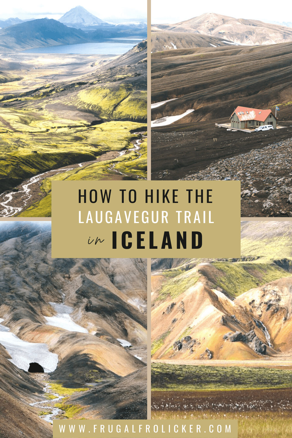 Hiking the Laugavegur Trail (Laugavegurinn) in Iceland