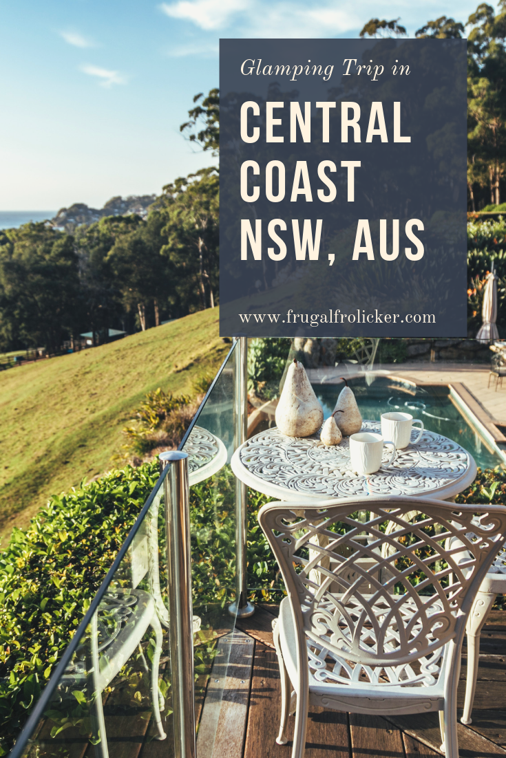 Central Coast NSW Glamping Trip