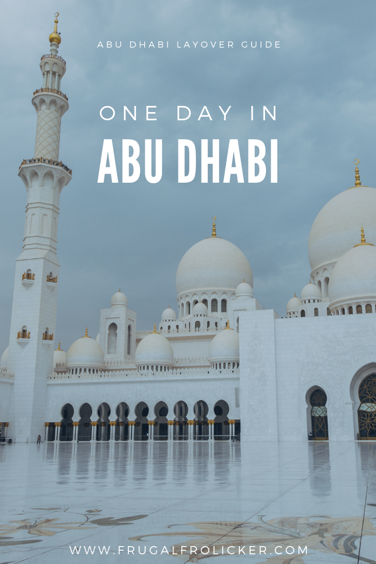 One day in Abu Dhabi: Abu Dhabi Layover Guide