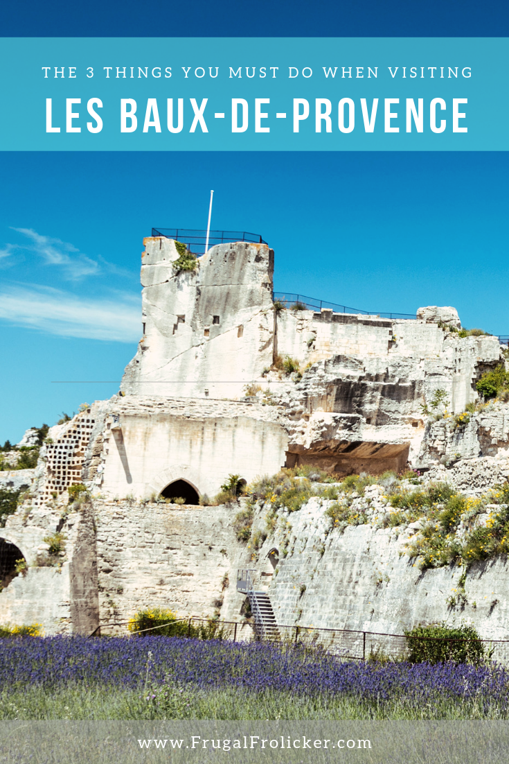3 Best Things To Do In Les Baux-de-Provence, France