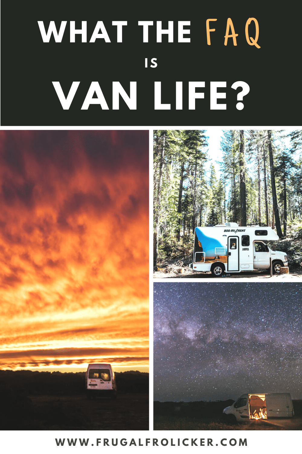 What the FAQ is Van Life? Vanlife tips, costs, & everything you want to know about full time van living