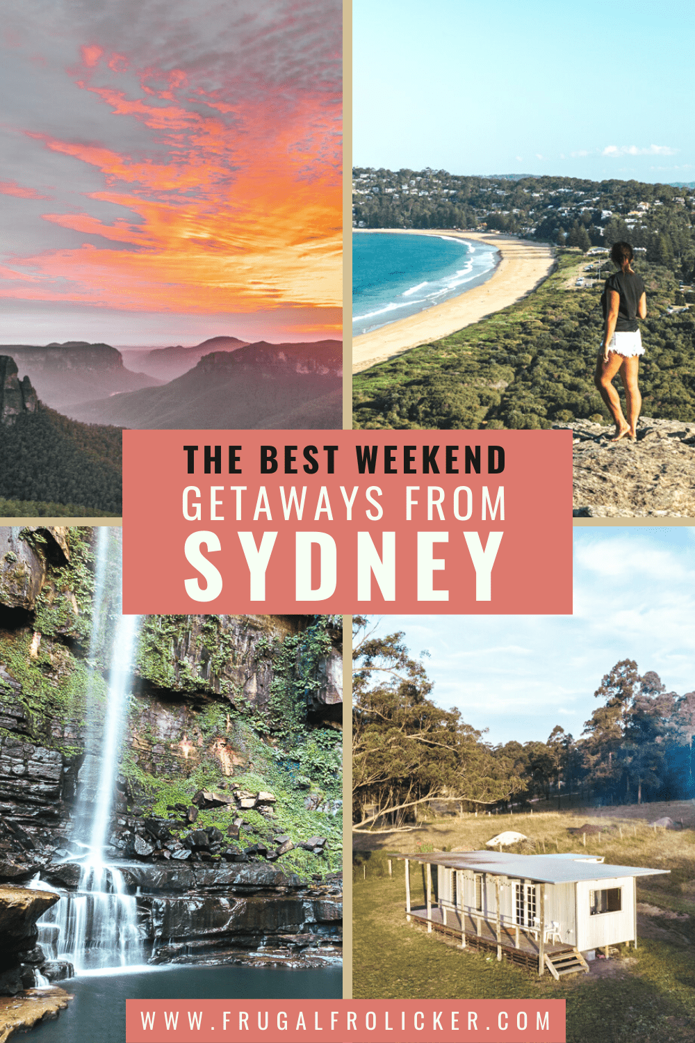 The Best Weekend Trips From Sydney - Sydney Weekend Getaways