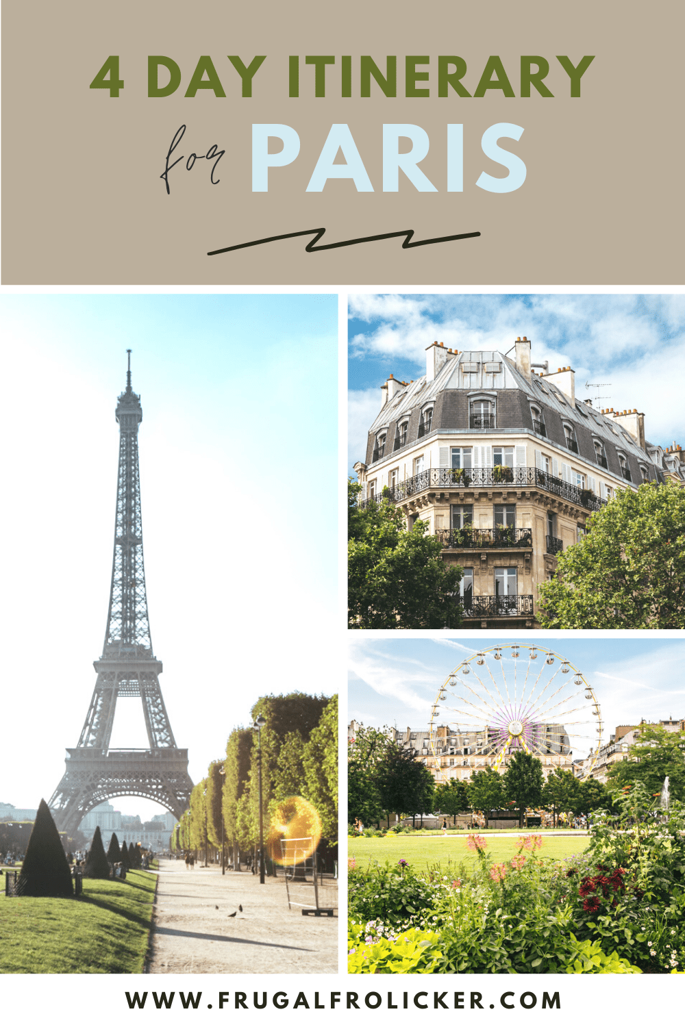 What To Do in Paris For 4 Days: A 4 Day Paris Itinerary