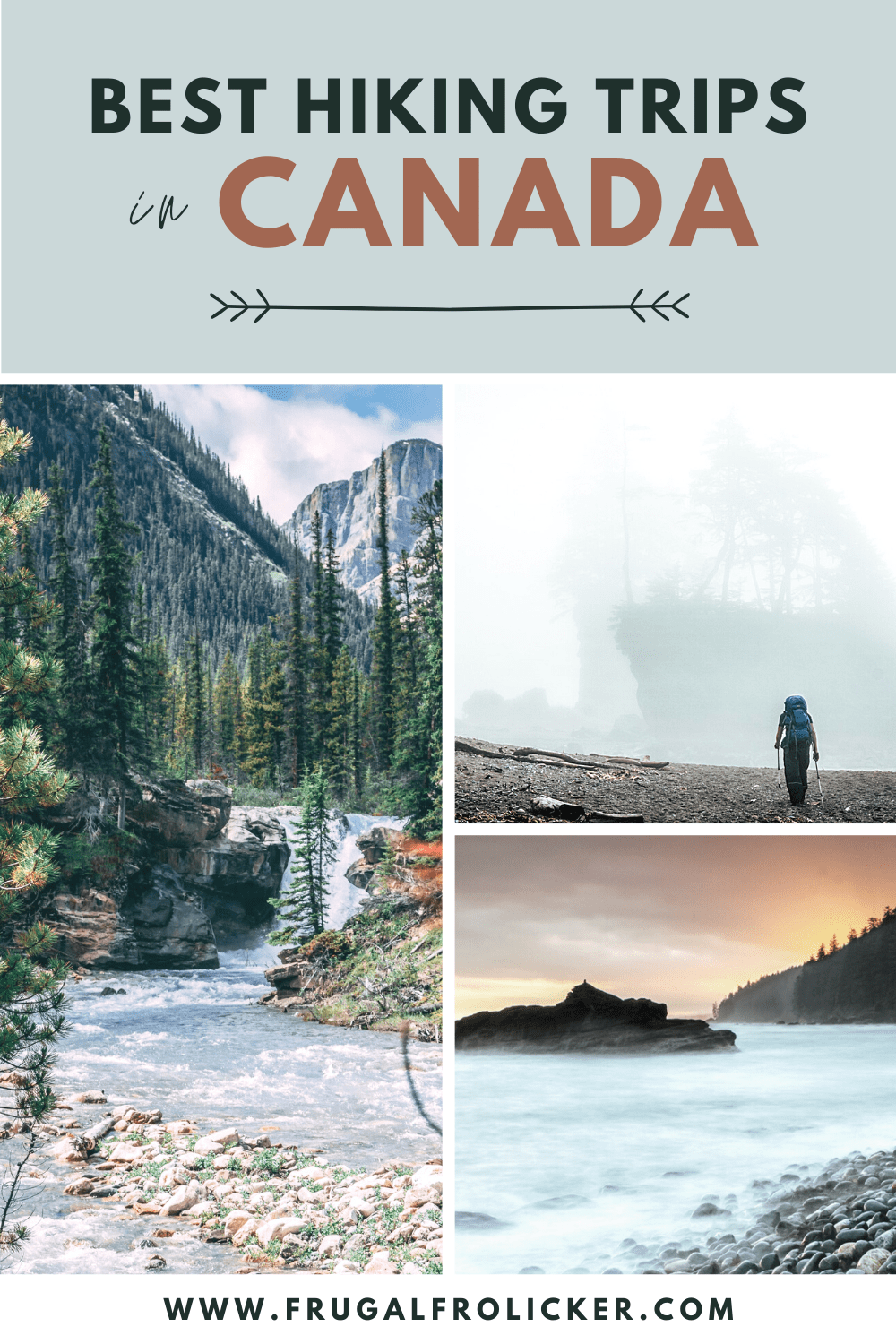Hiking Trips in Canada - The Best Backpacking in Canada