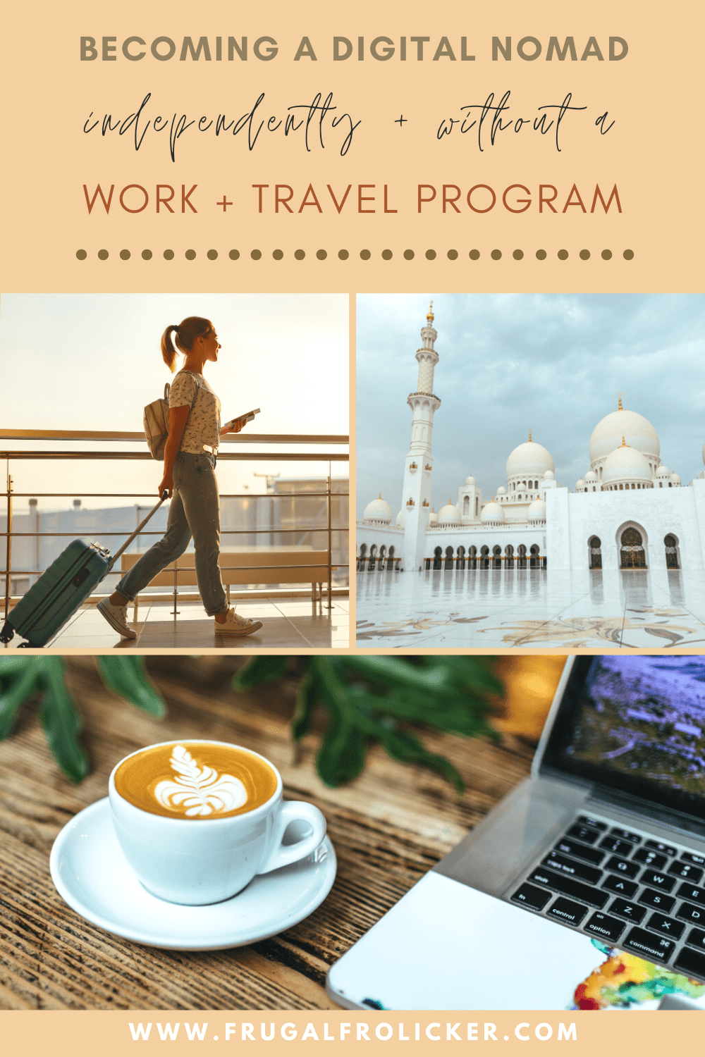 Why You Don't Need A Work And Travel Program Like Remote Year To Become A Digital Nomad