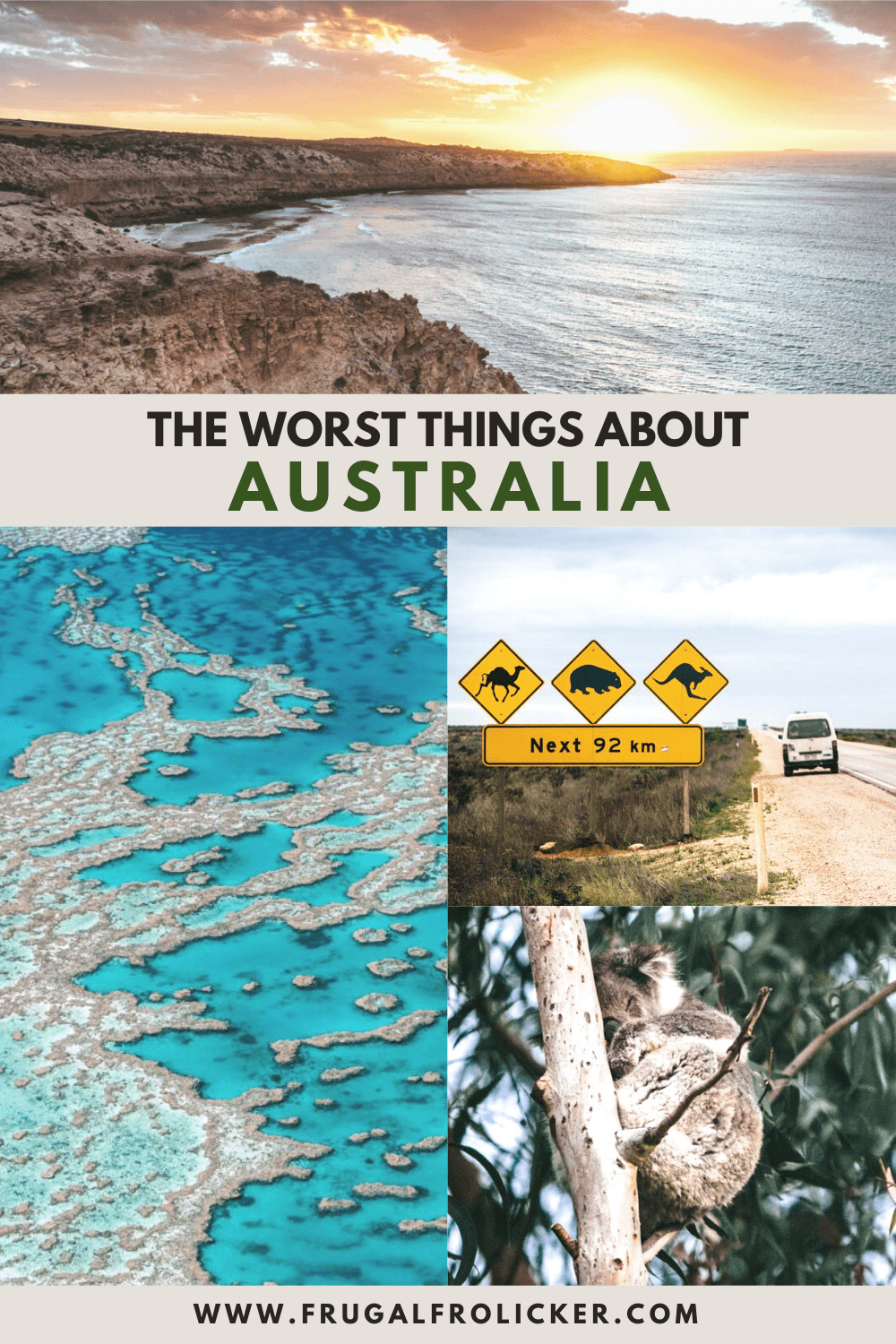 The Worst Things About Australia