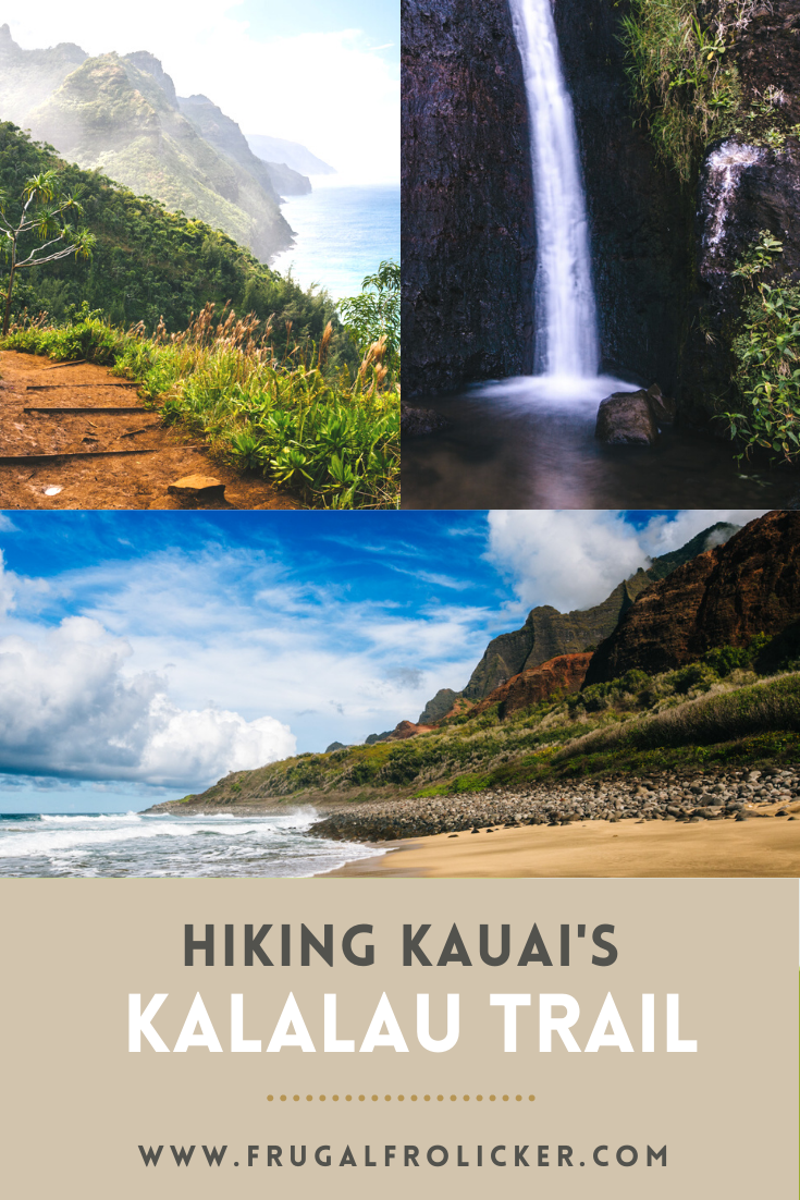 Hiking the Kalalau Trail in Kauai