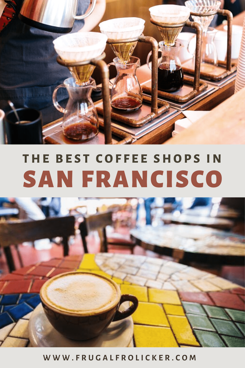 Where To Find The Best Coffee In San Francisco | The Best San Francisco Coffee Shops