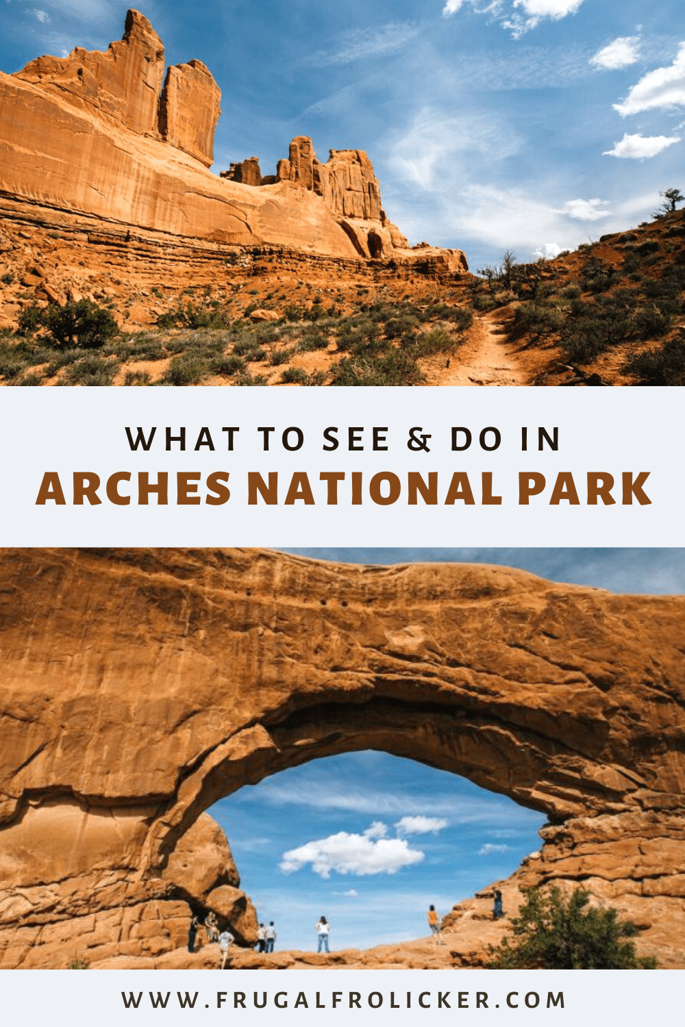 What to see and do at Arches National Park