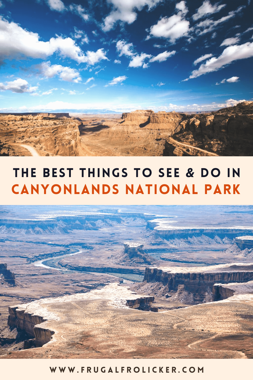 What to see and do at Canyonlands National Park