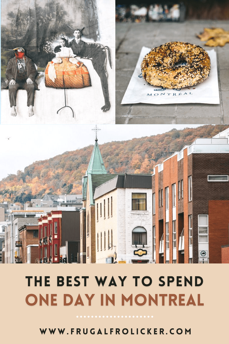 How To Spend One Day In Montreal - Montreal In A Day