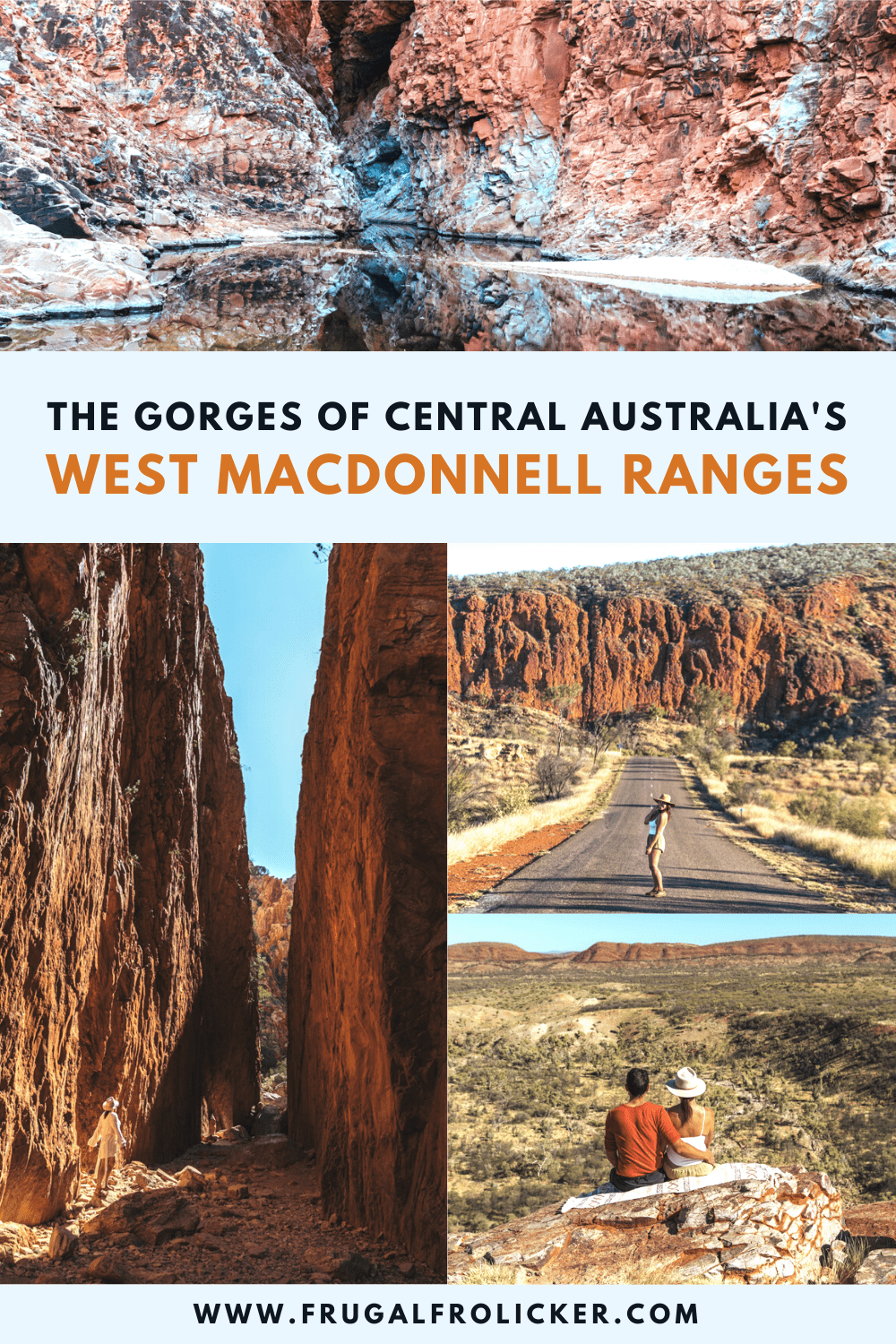 West MacDonnell Ranges gorges and things to do near Alice Springs, Australia